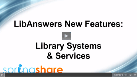 Systems & Services Management in LibAnswers