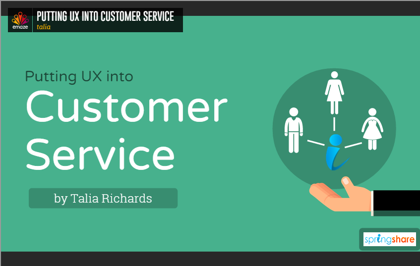 Putting UX into Customer Service