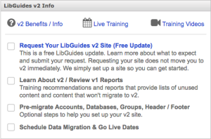 The LibGuides v2 Info box before requesting your v2 site.