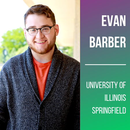 Evan Barber, University of Illinois Springfield