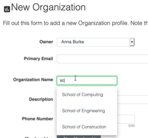 Auto-complete now available in the New Organization > Name field.